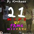 Dj Koolkydd 21 MINS OF FAME  MIXTAPE 2014