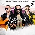 Nacho Ft Yandel y Bad Bunny - Bailame (Official Remix)