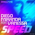 Diego Miranda Feat. Vanessa - Speed (Original Mix)