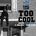 Too Cool feat 2 Chainz & Red Cafe (DIRTY)