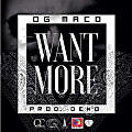 OG Maco - Want More