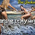 Dee Jackson - Bring it my way (prod. by DreyStyle)