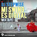 Mi Swing Es Digital Mixtape