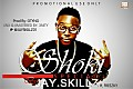 Jay Skillz - Shoki ft Freezky [Prod By Otyno]