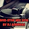 Non-Stop Mix 2016 By Dj Andreas