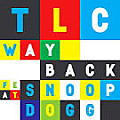 88 - TLC Ft. Snoop Dogg - Way Back ( Extended By Dezinho Dj ) - 4B