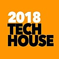 Session 9-2018: Tech House