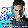 "AXEL - Aire (Prod. By MichaelDjMarlon Taype Trillo) (Prod. By Doble ""M"" Music) (Prod. By Doble ""M"" Records Vip) (By @MichaelTaypeTrillo)"