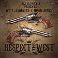 RESPECT THE WEST PROMO TRACK