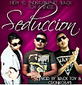 Nery 'El Indiskutible' Ft. BlaCk tOy & Encee - Seduccion (Prod. By BlaCk tOy & Croniko BM)