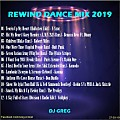 REWIND DANCE MIX 2019 - DJ GREG
