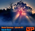 Manor Sessions - Episode 01 - Now or Never - 11-30-2014