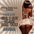 Block Boyy - Girl I Got Plans For You [Prod By Mike Kabler] (@DjNukNuk1017 Exclusive)-1924938938