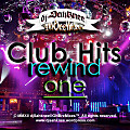Club Hits Rewind Part 1