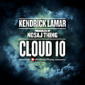 15- Cloud 10- Kendrick Lamar (Prod. Nosaj Thing) OCT4