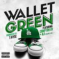 Wallet Green ft RJ and Compton AV- LA - (via DJ Necterr)
