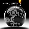 Tom Jones - Sex Bomb 2k13 (GDB Remix)