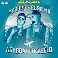 MC Davo Ft. Gera MX - Agarrando Vuelo