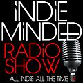 Indie Minded Radio Show Episode Thirty-Six - December 14, 2013