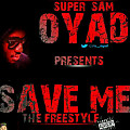 Save Me Freestyle