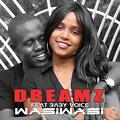 Dreams_Melodies_Ft_Baby_Voice_-_Wasi_Wasi