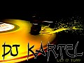 Dj Kartel The Monster Tel ;(509) 3109-01-22