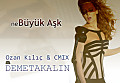 Demet Akalin - Buyuk Ask (Ozan KILIC ft.Cem TASCINTEN Remix)(2013)