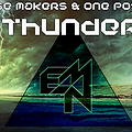 Epic Noise Makers & One Possibility - Thunder (Original Mix)