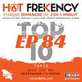 HOT FREKENCY #EP84 — LOKAL HIT