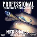 #Professional (Prod. By @OnlyReefro)