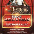 Sesion TeatroBar Cartagena TEMPORADA 2014  AleX-Dj & Chus-Dj in session