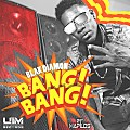 Blak Diamon Bang Bang - UIM Records  Anjublax - 2014