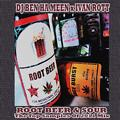 Root Beer & Sour - The Best Of 2011 Sample Mix