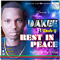 Dakii Ft Sheb Q - rest in Peace