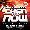 Reggaeton Then and Now (The Mixtape)
