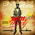 SMUGGZ HOLIDAY - THE BWOY TRENDY MIXTAPE 2012