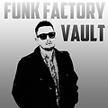 Funk Factory Vault Act VII (22 Aug 2013)