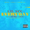 Lil Six - Everyday Feat Yung Loon