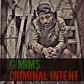 Criminal Intent [Ready Or Not Freestyle]