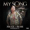 Xblaze X Blaise: The Series - My Song
