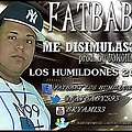 Fat Baby - Me Disimulastes (Prod. By DjWuillow)