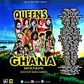 QUEENS OF GHANA MIXTAPE Hosted by Nana Dubwise