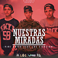 Vire On You Ft. Los Ciorciaris - Nuestras Miradas