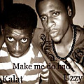 Kalat ft Uzzy _ Make me do Bad
