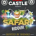 Shinko Beats Ft Various Artists - Safari Riddim (Mashup)