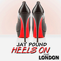 Jay Pound feat London Heel on master