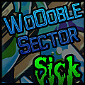WoOoble Sector - Sick REWORK