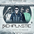 BichiPlastic (Official Remix) (Prod.By Montana The Producer)
