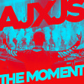 AJXJS - The Moment (Extended Mix)