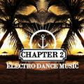 Electro Dance Music Chapter 2 [OCT 2017]